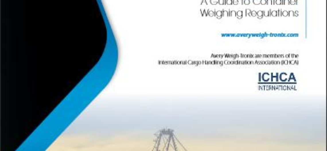 Golden lotus-Avery Weigh-Tronix' FREE Guide to Container Weighing Regulations – SOLAS